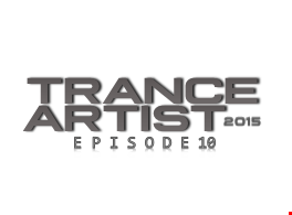 TranceArtist Episode 10