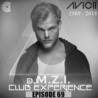 Club Experience Episode 69   DJ M.Z.I.