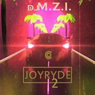 DJ M.Z.I. -  JOYRYDE 2