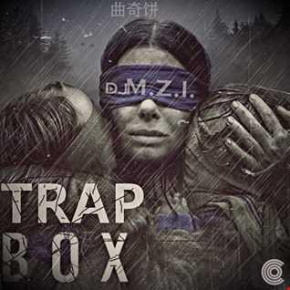 DJ M.Z.I. - Trap Box