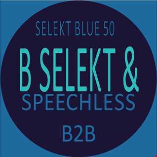 Selekt Blue 050   B Selekt and Speechless B2B (Armes Memories Mix)
