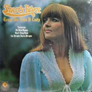 Sherry Bryce-Treat Me Like A Lady