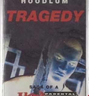 Intelligent Hoodlum (Tragedy Khadafi) – Tragedy Saga of a Hoodlum