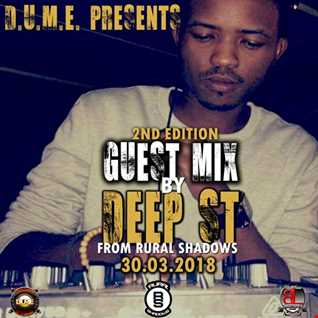 D.U.M.E  2ND EDITION GUEST  MIX (mixed by Deep ST)