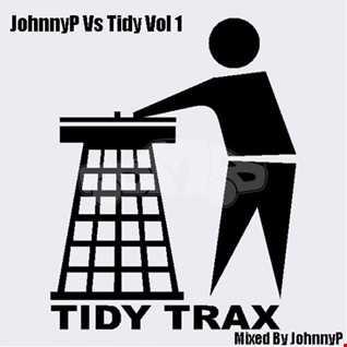 JohnnyP Vs Tidy Vol 1 (Mixed By JohnnyP) 27.01.19