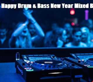 Happy Drum & Bass New Year (Mixed By JohnnyP) 02.01.20