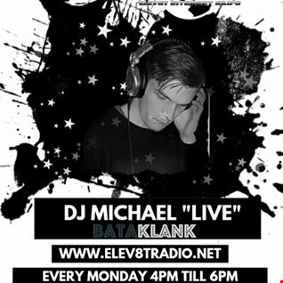 michael live @ ELEV8RADIO UK 21 01 2019