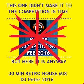 DJ Peter - 30 Min Retro House Competion Mix - That didn't make it in time