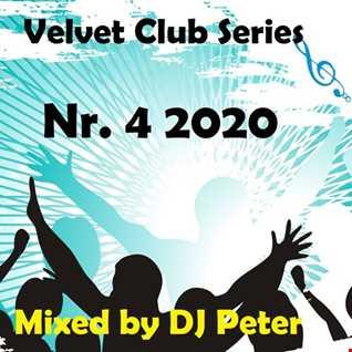 Velvet Club Series Nr. 4 2020 Mixed by DJ Peter