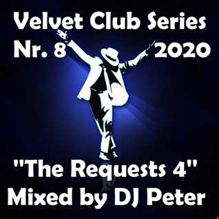 Velvet Club Series Nr. 8 2020 ''The Requests 4'' Mixed by DJ Peter
