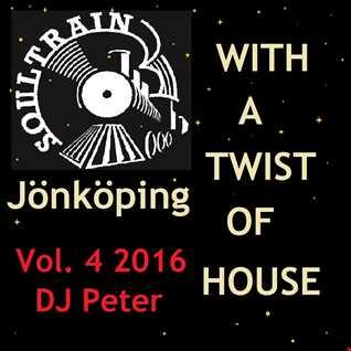 Soul Train Jönköping   With a Twist Of House 4 2016 DJ Peter