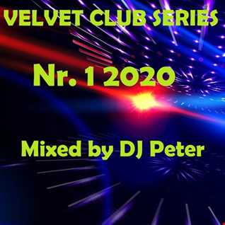 Velvet Club Series Nr. 1 2020 Mixed by DJ Peter