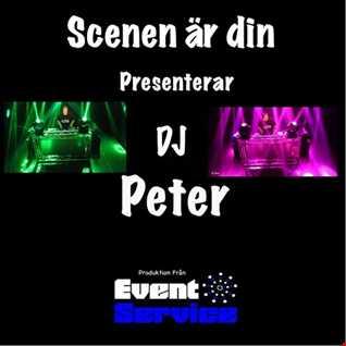 Dj Peter @Scenen är din 1 -  Party Mix