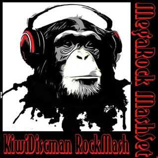 """The KiwiDiscman Presents """"Kiwi Crazy MegaRock Mashset"""""""