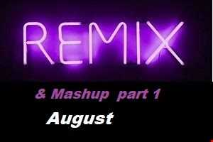 DJ Zimmer Presents Remix and mashup August