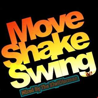 "The KiwiDiscman Presents ""Move Shake Swing"""