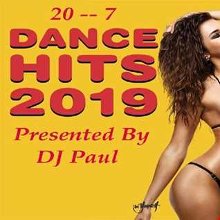 DJ Paul Presents Dance Hits 2019 20 07 Remix