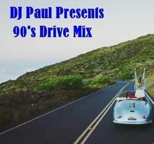 DJ Paul Presents 90's Drive Mix