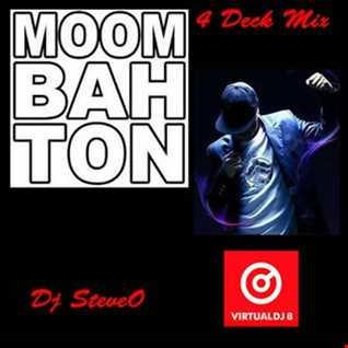 Dj SteveO Presents MOOMBAHTON