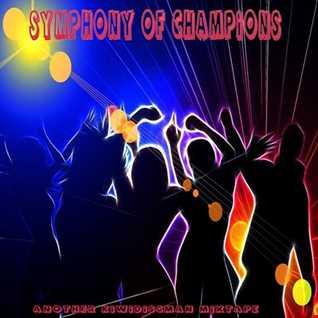 "The KiwiDiscman Presents ""Symphony Of Champions"""