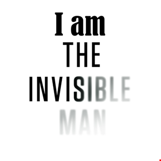 27th February 2020 I Am The Invisible Man