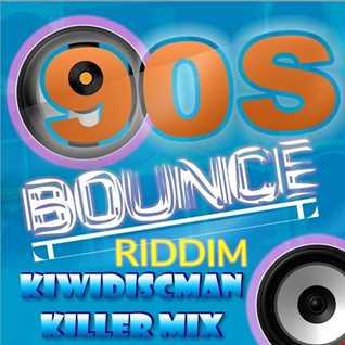 "The KiwiDiscman Presents ""90's Bounce Riddim"""