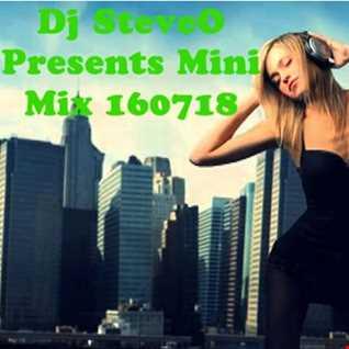 Dj SteveO Presents Mini Mix 160718