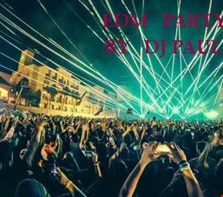 EDM Party By DJ Paul