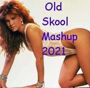 DJ Paul With Old Skool Mashup 2021