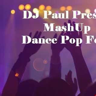 DJ Paul Presents MashUp Dance Pop Fever