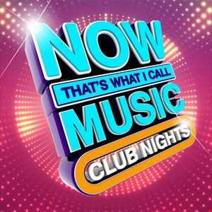 NOW That's What I Call Music! Club Nights