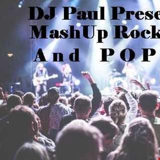 DJ Paul Presents MashUp Rock and Pop