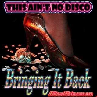 """The KiwiDiscman Presents """"Bringing It Back"""""""