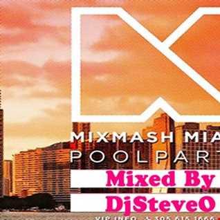 DJ SteveO Presents Mix Mash Miami  Pool Party