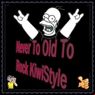 """The KiwiDiscman  Presents """"Never To Old To Rock KiwiStyle"""""""