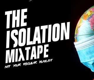 The Isolation Mix Tape Vol  2  week 3