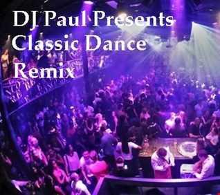 DJ Paul Presents AGE Of Classic Dance Remix