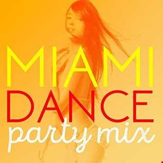 Dj SteveO Presents  Miami Dance Party Mix  Throw Back MIX