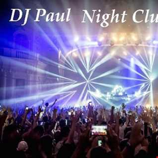 DJ Paul Presents  Night Club Remix