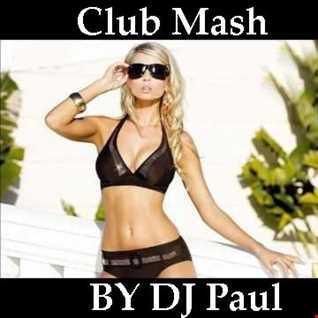 Club Mash Vol 2 Session By DJ Paul