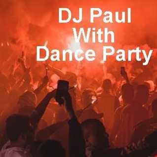 DJ Paul My Party Remix 31,08,19