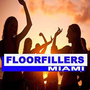 DJ SteveO  Presents Floor Fillers Miami
