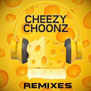 DJ Dinky Presents Cheezy Choonz Remixes