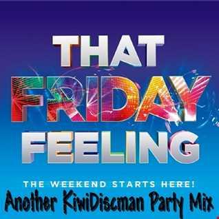 """The KiwiDiscman Presents """" That Friday Feeling"""""""