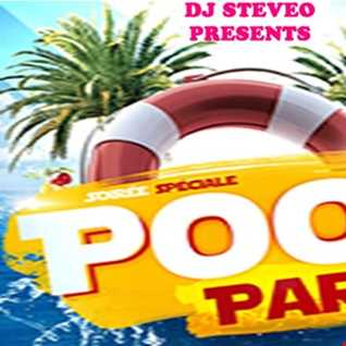 DJ SteveO Presents Pool Party  2018