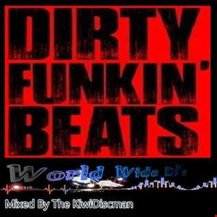 "The KiwiDiscman Presents ""Dirty Funky Beats"""