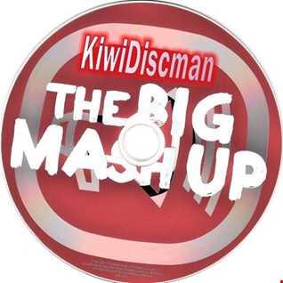 "The KiwiDiscman Presents ""The Big Mashup"""