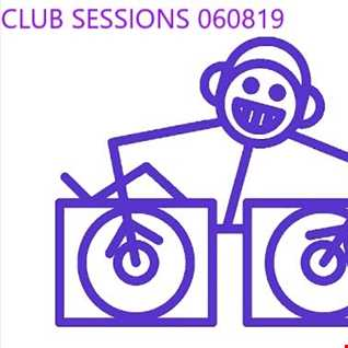 Dj SteveO   Club Sessions  06 08 2019 (2019 08 06 @ 09AM GMT)