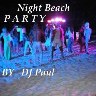 DJ Paul Presents  Night Beach Party Remix