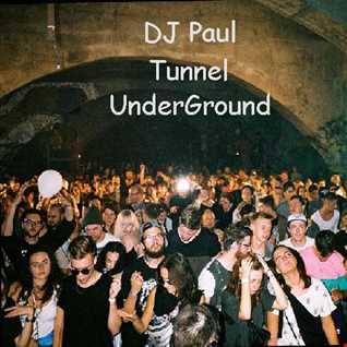 DJ Paul With Tunnel Underground